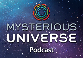 Mysterious Universe Podcast