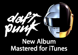 Daft Punk: New Album Mastered for iTunes