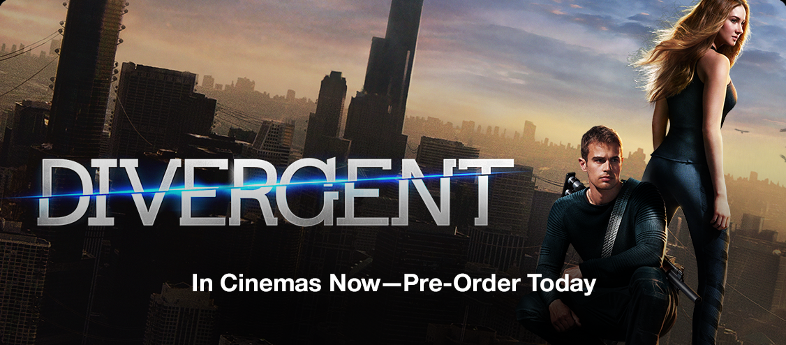 Divergent, In Cinemas Now - Pre-Order Today