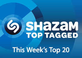 Shazam Top Tagged: This Week's Top 20