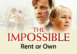 The Impossible: Rent or Own