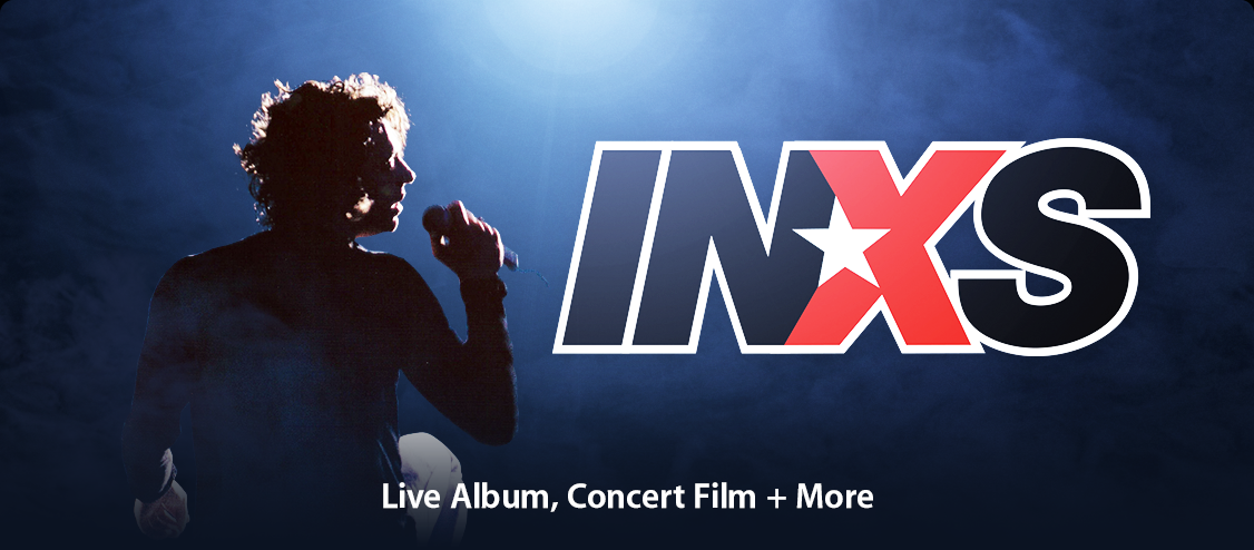 INXS: Exclusive Live Album, Concert Film + More