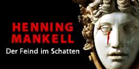 showcase PL Henning Mankell Der Feind im Schatten