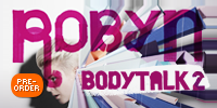 showcase PoP Robyn Body Talk, Pt. 2 (Bonus Version)