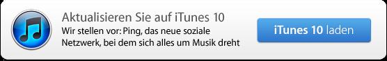 Aktualisieren Sie auf iTunes 10: Wir stellen vor: Ping, das neue soziale Netzwerk, bei dem sich alles um Musik dreht.