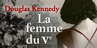 showcase PL Douglas Kennedy La Femme Du Vème (Texte Intégral)