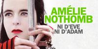 showcase PL Amélie Nothomb Ni D'Eve Ni D'Adam (Texte Intégral)