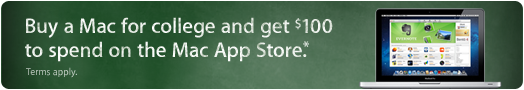 Buy a Mac for college and get $100 to spend on the Mac App Store.
