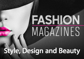 Fashion Magazines: Style, Design and Beauty