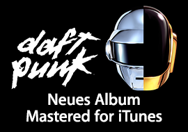 Daft Punk: Neues Album Mastered for iTunes
