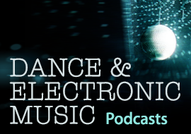 Dance & Electronic Music Podcasts