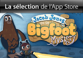 La sélection de l'App Store : Jacob Jones and the Bigfoot Mystery