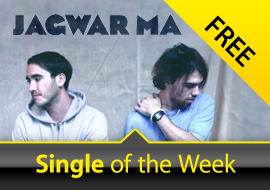 Free Single of the Week: Jagwar Ma