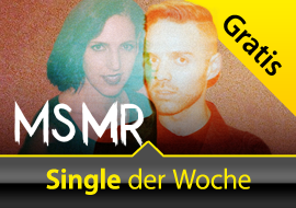 Gratis Single der Woche: MS MR