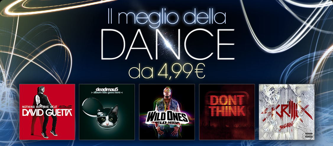 Il meglio della dance a partire da 4,99 &euro;
