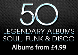 50 Legendary Soul, Funk & Disco Albums from £4.99