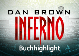 Dan Browns Inferno: Buchhighlight