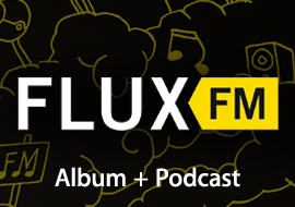 FluxFM: Album + Podcast