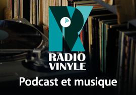 Podcast et music : Radio vinyle