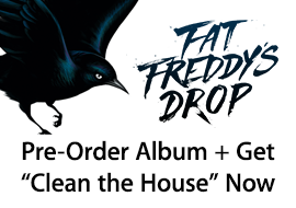 Fat Freddy's Drop: Pre-Order Album + Get Track Now