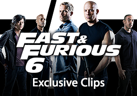 Fast & Furious 6: Exclusive Clips