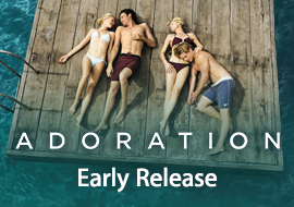 Adoration: Early Release