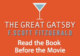 The Great Gatsby by F. Scott Fitzgerald: Read the Book Before the Movie