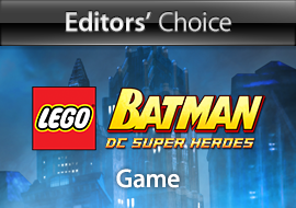 Editors' Choice: LEGO Batman: DC Super Heroes, Game
