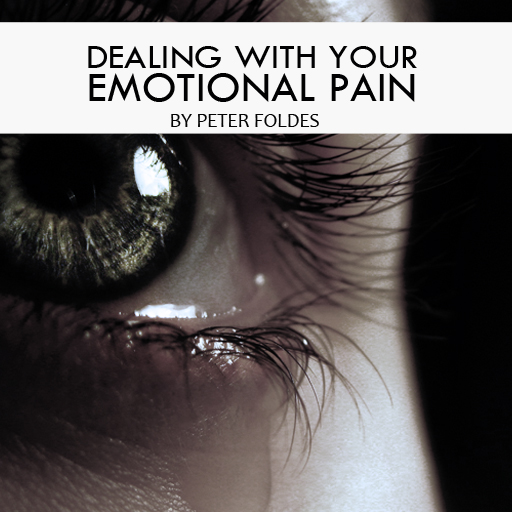 Dealing With Your Emotional Pain