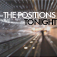 The Positions - Tonight
