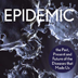 Epidemic: the Past, Present and Future of the Diseases that Made Us Icon