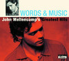 Words & Music - John Mellencamps Greatest Hits
