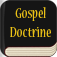 Gospel Doctrine: Selections from the Sermons and Writings of Joseph F. Smith - LDS Doctrinal Classics Collection