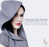 Stronger Now (feat. Carrie Wilds)