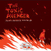 Scion Sampler Vol. 26: The Toxic Avenger