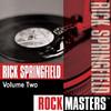 Rock Masters: Rick Springfield, Vol. 2 - EP