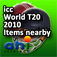 ICC World Twenty20 2010 - Find Items Near You - Offline