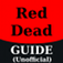 RDR Ultimate Guide (Walkthrough, Tips & Cheats)