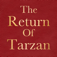 The Return Of Tarzan by Edgar Rice Burroughs; ebook