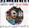 Genius + Love = Yo La Tengo