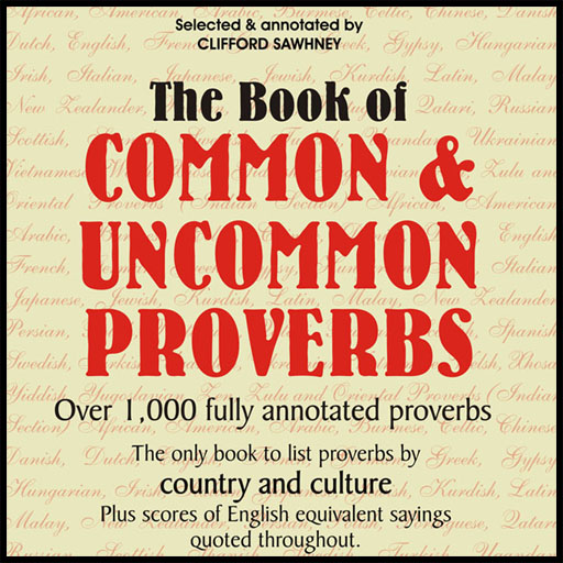 The Book Of Common & Uncommon Proverbs