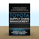 Toyota's Supply Chain Management : A Strategic Approach to Toyota's Renowned System by Ananth  Iyer Icon