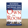 Own the Room : Business Presentations that Persuade, Engage, and Get Results by David Booth Icon