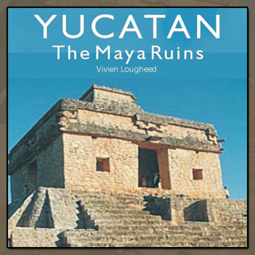 Travel Adventures Yucatan Cancun and Cozumel - The Maya Ruins 4th Edition