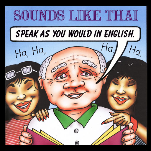 Sounds Like Thai - Speak As You Would In English