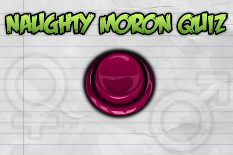 Naughty Moron Quiz Screenshot
