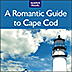 A Romantic Guide To Cape Cod