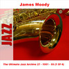 The Ultimate Jazz Archive, Vol. 27 - James Moody 1951 - 55 (1 of 4)
