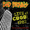 Live At CBGB 1982