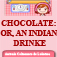 Chocolate: or, An Indian Drinke by Antonio Colmenero de Ledesma (BTN) Icon